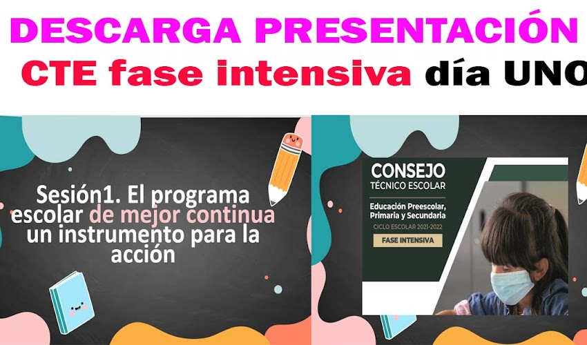 Consejo Técnico Escolar FASE intensiva 2021-2022 presentación para el día uno