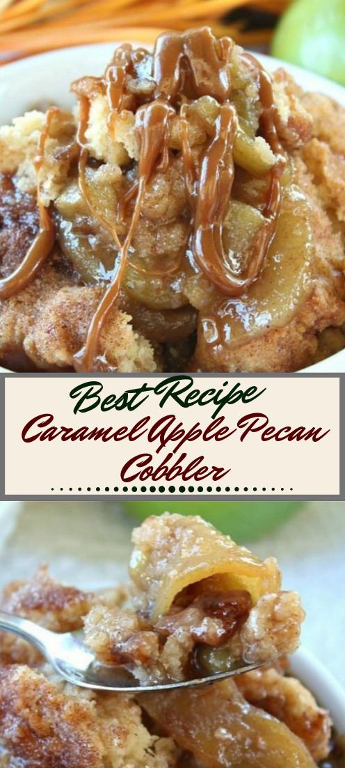 Caramel Apple Pecan Cobbler #desserts #cakerecipe #chocolate #fingerfood #easy