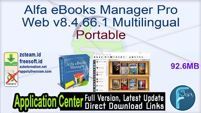 Alfa eBooks Manager Pro Web v8.4.66.1 Multilingual Portable_ ZcTeam.id