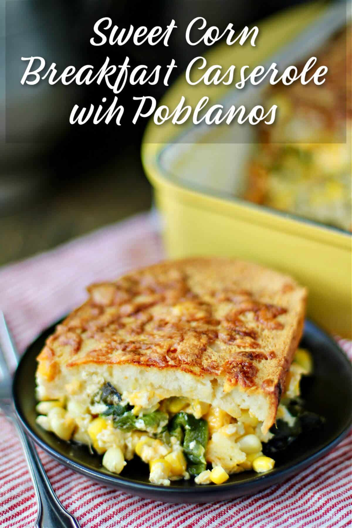 Breakfast Strata with Sweet Corn and Chiles on plates.