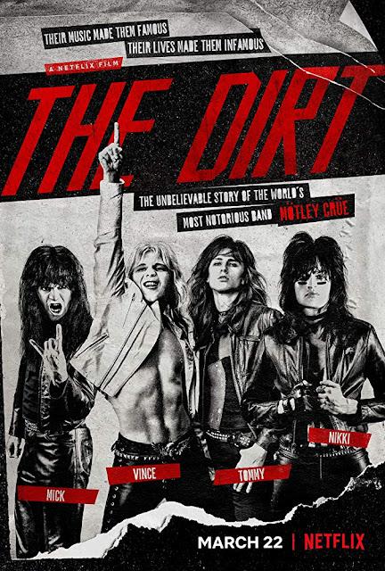 The Dirt 2019 Netflix Film Mötley Crüe movie poster