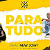 BAIXAR MP3 || Dj Bavy - Para Tudo (feat. New Joint) (Prod. Zegue Pro Beatz) || 2019