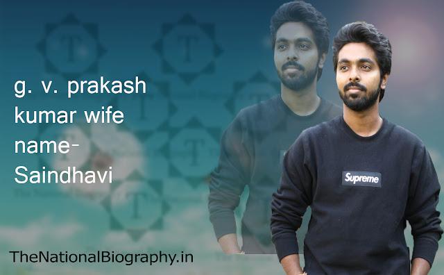g. v. prakash kumar | biography | Biodata | Age | wife | Movie | Wiki |