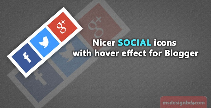 Nicer Social icons Widget with hover effect for Blogger