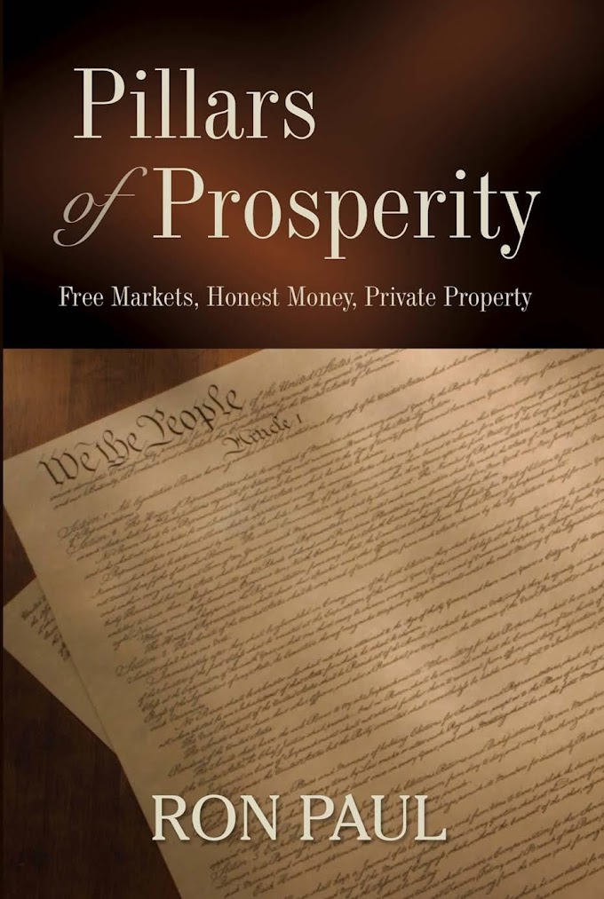Pillars of Prosperity. The Ludwig von Mises Institute