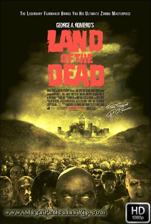 Tierra De Los Muertos [1080p] [Latino-Ingles] [MEGA]