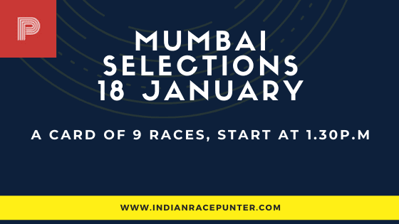 Mumbai Race Selections 18 January, India Race Tips by indianracepunter,  free indian horse racing tips