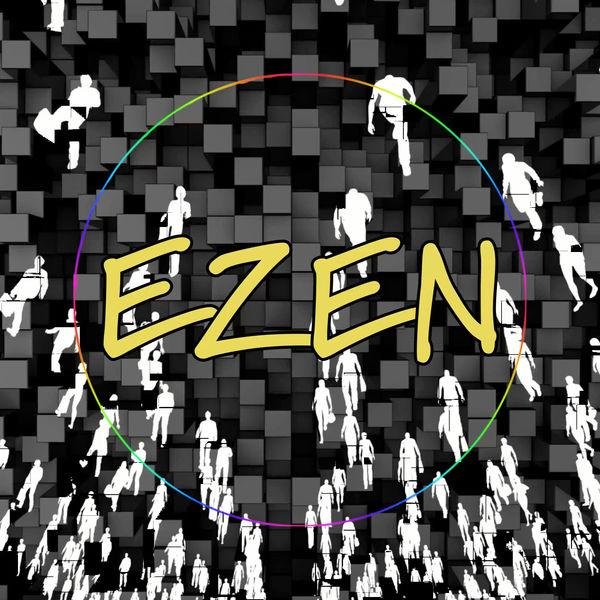 EZEN – Somebody Say That – Single