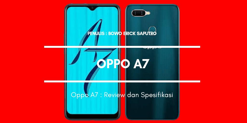 Oppo A7 : Review dan Spesifikasi