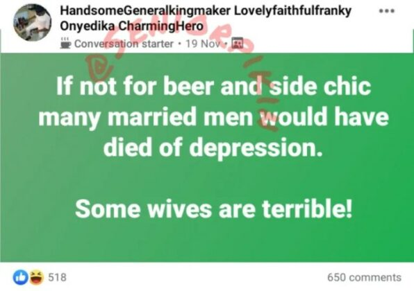 """""""If Not For Beer And Side Chic, Many Married Men Would Have Died of Depression"""" - Nigerian Man #Arewapublisize"""