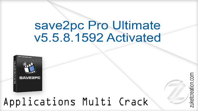 save2pc Pro Ultimate v5.5.8.1592 Activated