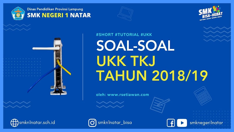 Uji Kompetensi Keahlian TKJ tahun 2018-2019