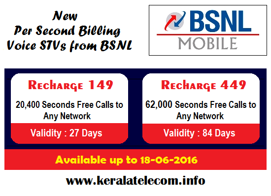 BSNL extended Per Second Billing Voice STVs 149 & 449 for a promotional period up to 18th June 2016