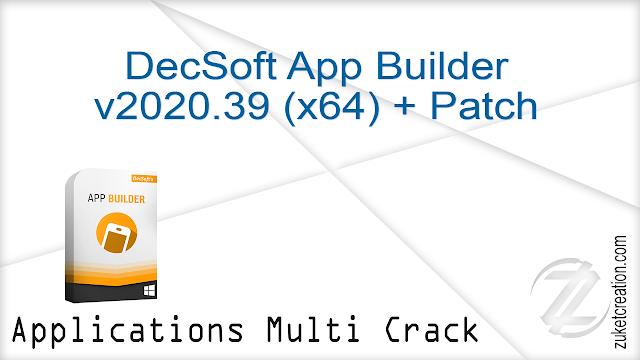 DecSoft App Builder v2020.39 (x64) + Patch