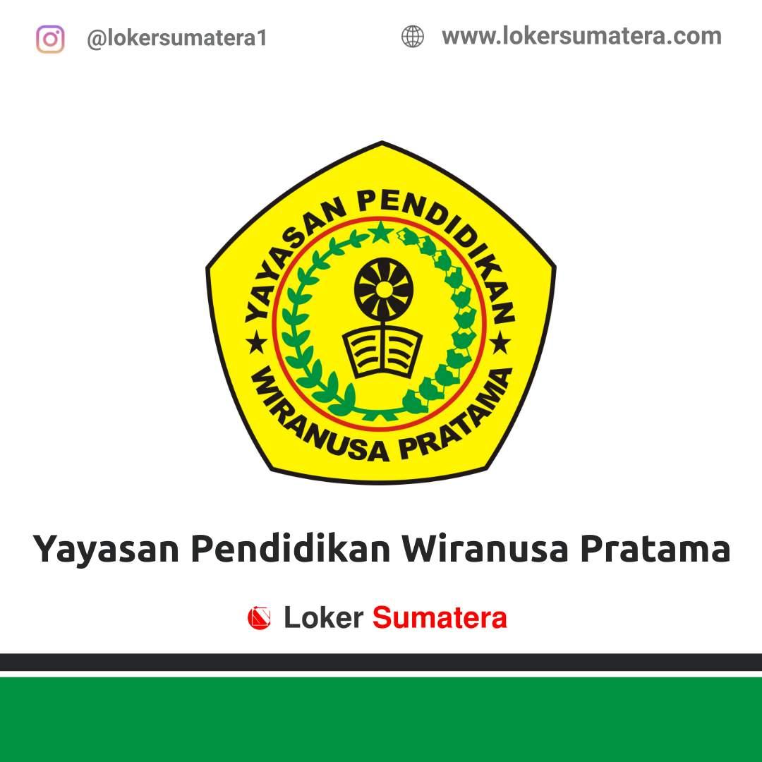 Lowongan Kerja Medan: Yayasan Pendidikan Wiranusa Pratama Januari 2021