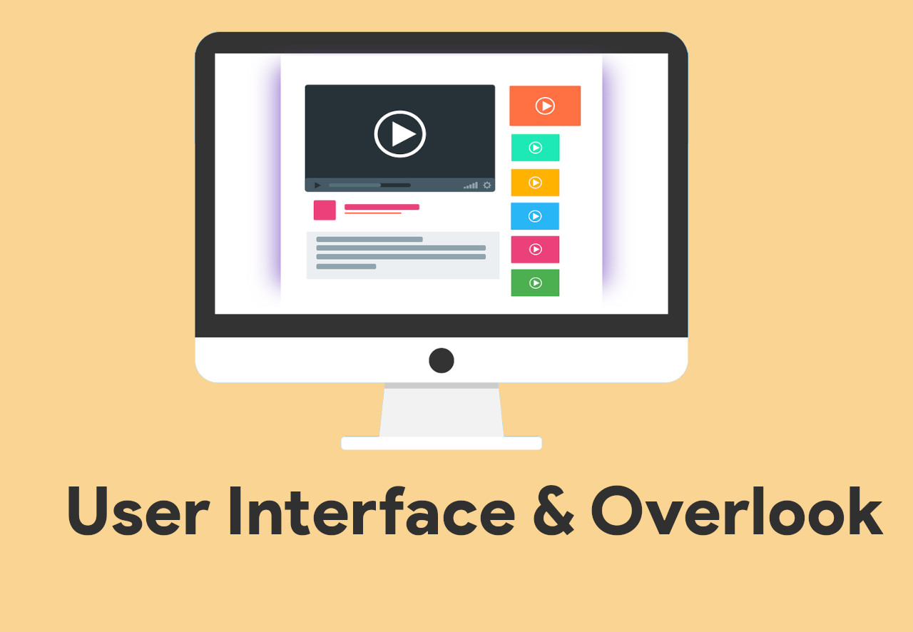 User Interface & Overlook