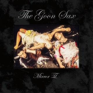The Goon Sax - Mirror II Music Album Reviews