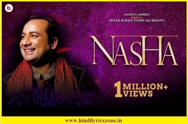 Nasha/Nasha Nasha Hai Ada Lyrics - Rahat Fateh Ali Khan | Javed Ali | Music Video 2020|