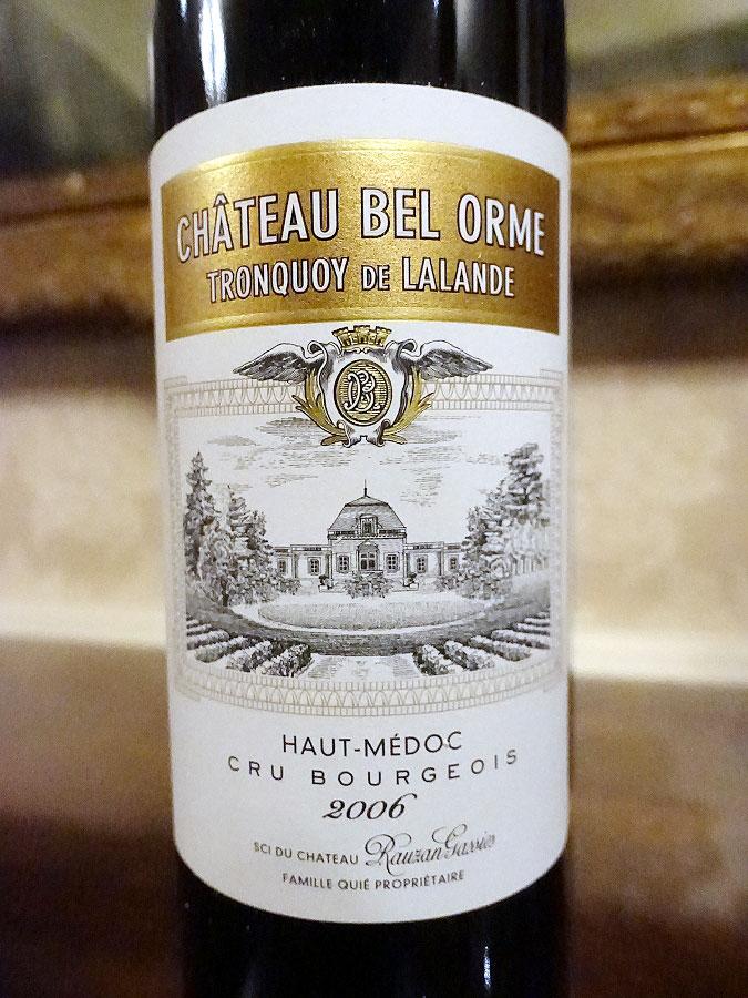 Château Bel Orme Tronquoy de Lalande 2006 (92 pts)