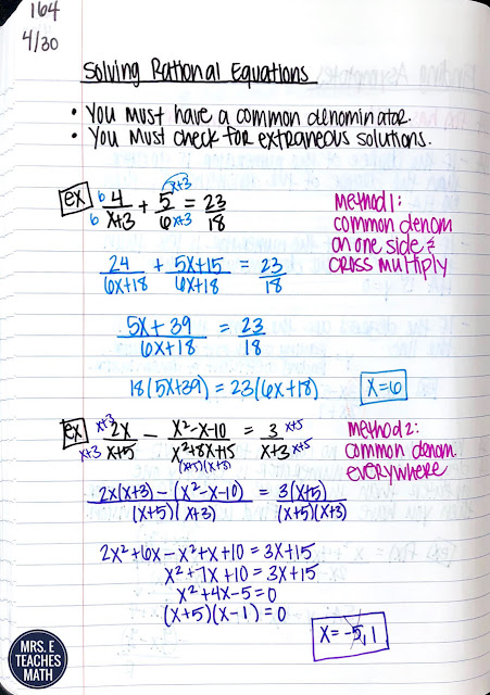 Solving rational equations is one of my favorite units in algebra 2.  My high school students don't need a lot of help beyond these notes, because they've practiced factoring quite a bit.  I use these pages in my interactive notebooks.