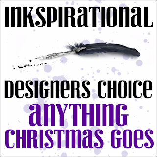 http://inkspirationalchallenges.blogspot.com/2018/12/challenge-175-designers-choice-anything.html
