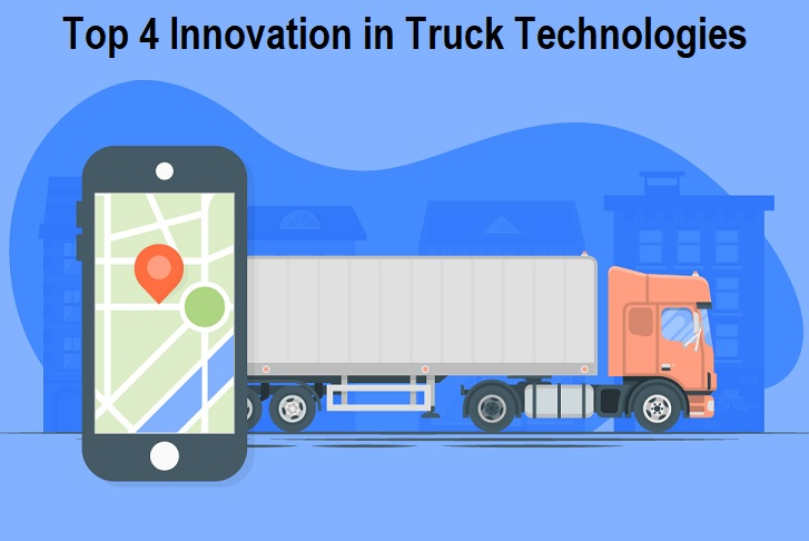Innovation in Truck Technologies