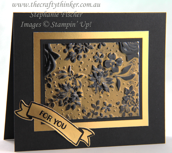 #thecraftythinker #stampinup #cardmaking #embossingtechniques #alteringadiecut #countryfloral #blackandgold , Country Floral embossing folder, Gold heat embossing, Embossing Folder Techniques, Reducing the length of a die cut, Stampin' Up Australia Demonstrator, Stephanie Fischer, Sydney NSW