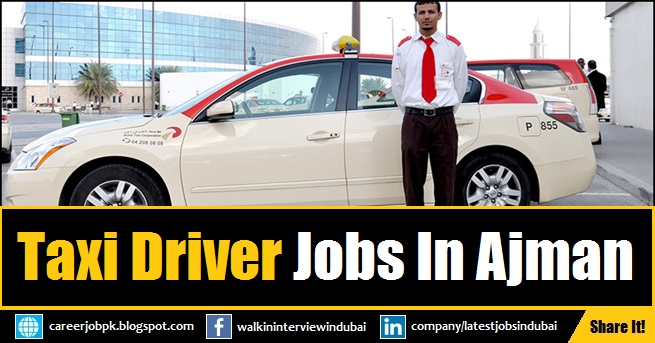 ajman taxi jobs walk in interview for emirates taxi driver. Black Bedroom Furniture Sets. Home Design Ideas