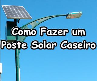 poste solar caseiro