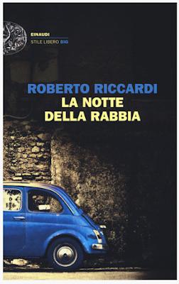 LA NOTTE DELLA RABBIA di Roberto Riccardi