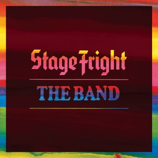 The Band - Stage Fright (50th Anniversary Edition) Music Album Reviews