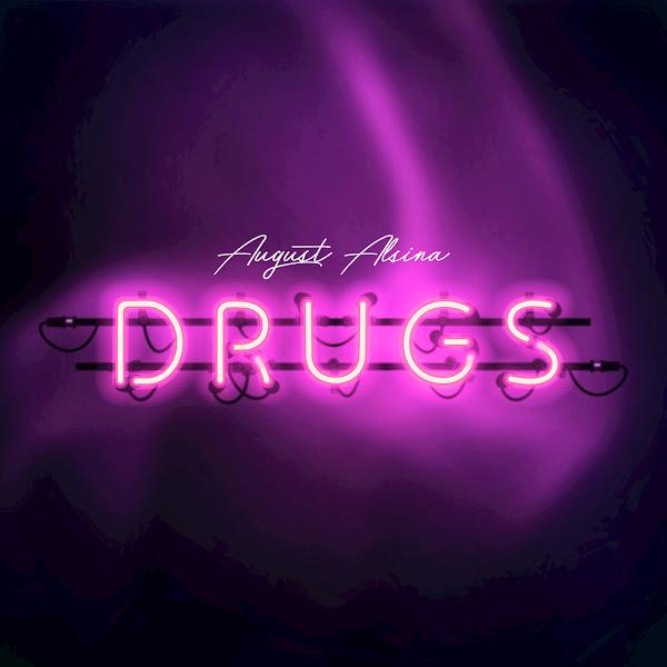 August Alsina - Drugs - Single Cover
