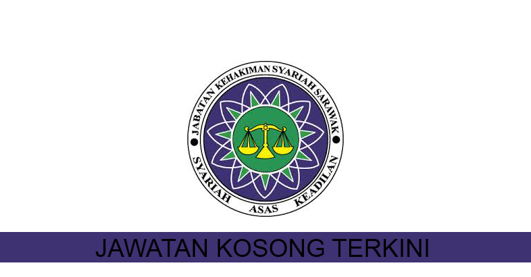 Kekosongan Terkini di Jabatan Kehakiman Syariah Sarawak