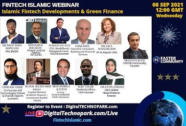 ISLAMIC FINTECH DEVELOPMENTS & GREEN FINANCE WEBINAR (FASTER Community Leaders)