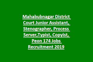 Mahabubnagar District Court Junior Assistant, Stenographer, Process Server,Typist, Copyist, Peon 174 Jobs Recruitment 2019