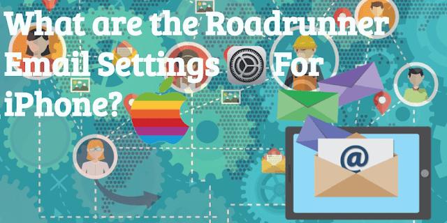 What%2Bare%2Bthe%2BRoadrunner%2BEmail%2BSettings%2BFor%2BiPhone What are the Roadrunner Email Settings For iPhone?