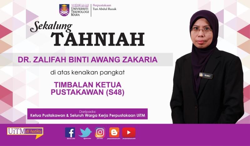 Ucapan Tahniah Kenaikan Pangkat Dr Zalifah Awang Zakaria Perpustakaan Uitm
