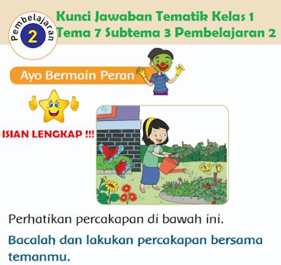Kunci Jawaban Tematik Kelas 1 Tema 7 Subtema 3 Pembelajaran 2 wwww.jokowidodo-marufamin.com