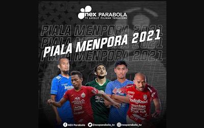Resmi, Nex Parabola Menayangkan Piala Menpora 2021