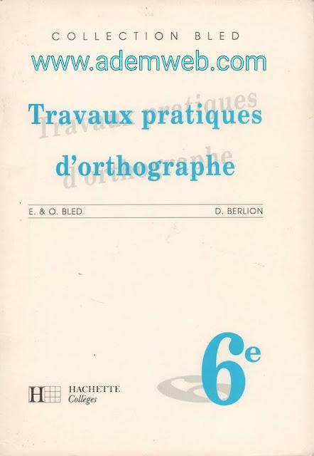 Travaux pratiques d'orthographe PDF