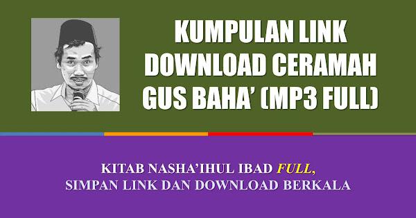 gus baha nashaihul ibad mp3 lengkap