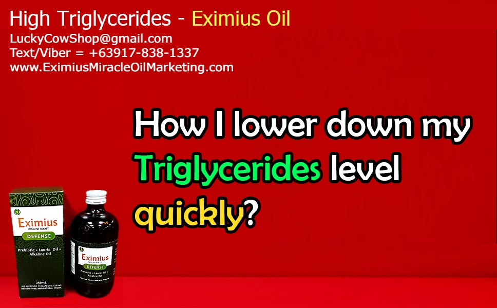 How To Lower Down My Triglycerides with Eximius Oil