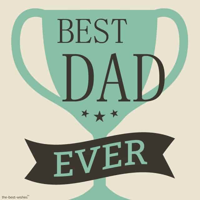 status for father love best dad ever