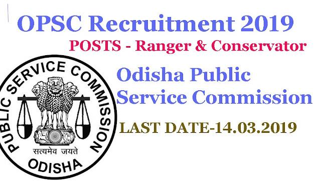 Odisha Public Service Commission for graduates, Odisha Public Service Commission apply online, Forest ranger recruitment 2019 , Odisha Public Service Commission forest ranger recruitment