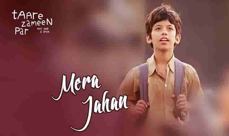 Mera jahan lyrics Taare zameen par Adnan Sami x Auriel Cordo x Ananya Wadekar Bollywood Song
