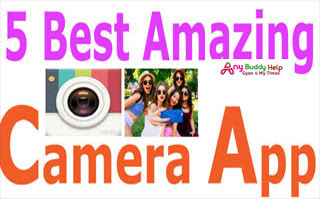 5 best amazing effect camera app anybuddyhelp