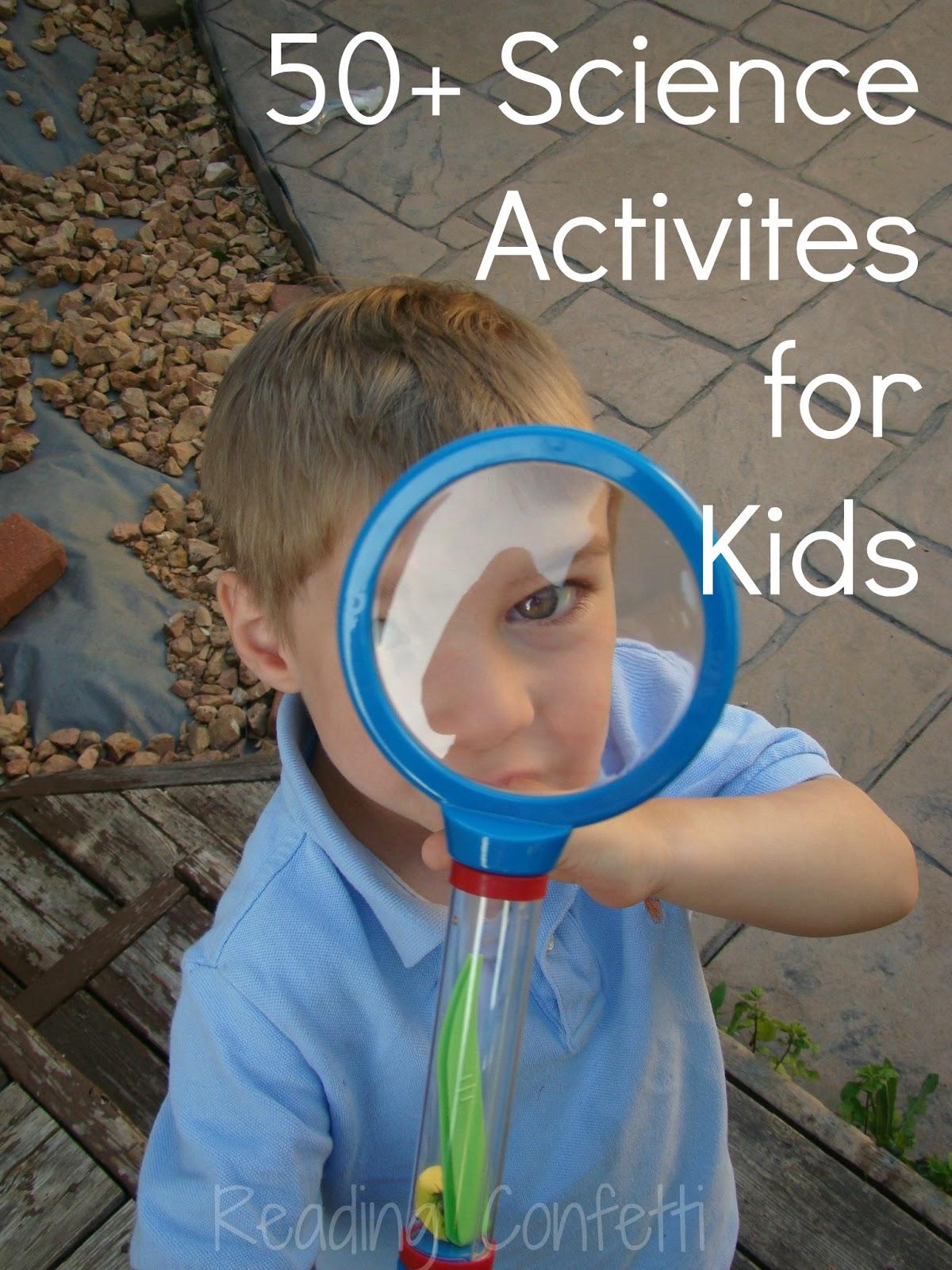 50 Science Activities For Kids Kid S Co Op Reading
