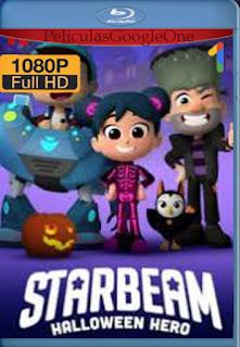 StarBeam Al Rescate de Halloween [2020] [1080p BRrip] [Latino-Inglés] [LaPipiotaHD]