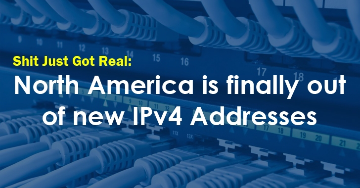 North America Runs Out of IPv4 Addresses