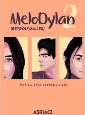 Novel MeloDylan 2 Karya Asriaci13 Full Episode